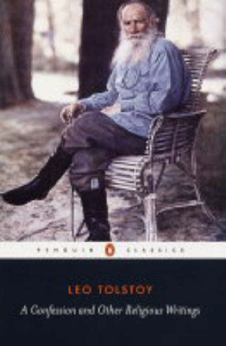A Confession and Other Religious Writings By Leo Tolstoy