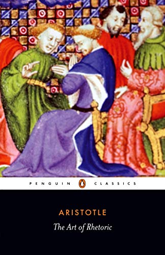 The Art of Rhetoric (Penguin Classics) By Aristotle