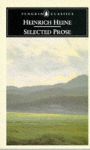 Selected Prose By Heinrich Heine