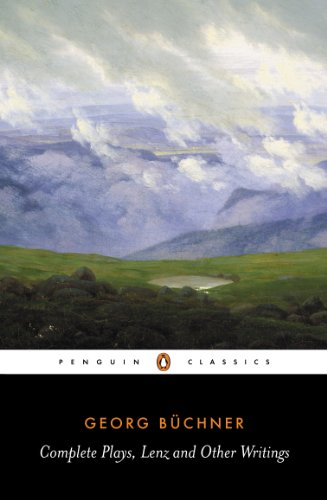 Complete Plays, Lenz and Other Writings (Penguin Classics) By Georg Buchner