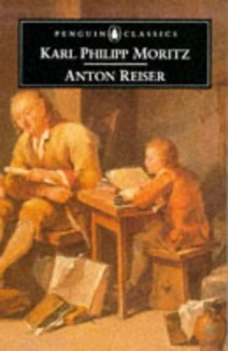 Anton Reiser By Karl Philipp Moritz