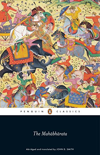 The Mahabharata (Penguin Classics) By Edited by J. D. Smith