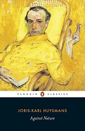 Against Nature (Penguin Classics) By Joris-Karl Huysmans