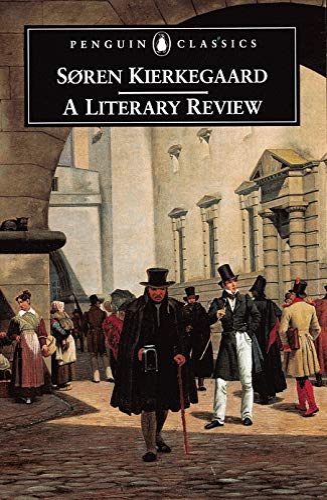 A Literary Review By Soren Kierkegaard