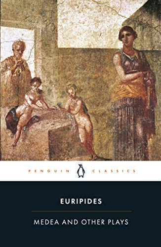 "Medea and Other Plays: Medea/ Alcestis/The Children of Heracles/ Hippolytus: ""Alcestis"", ""Children of Heracles"", ""Hippolytus"" by Euripides"