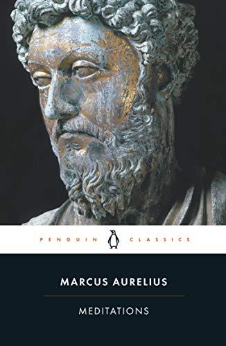 Meditations (Penguin Classics) By Marcus Aurelius