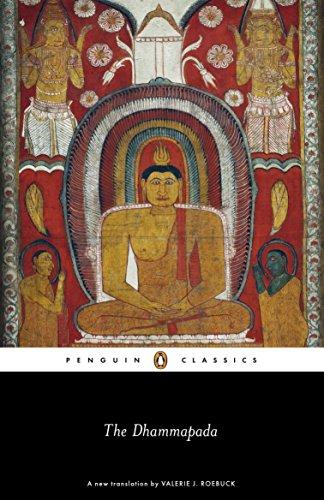 The Dhammapada By Translated by Valerie J. Roebuck