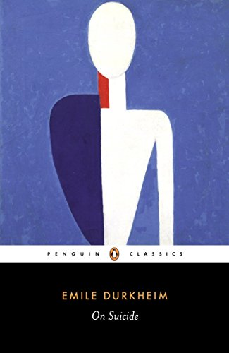 On Suicide (Penguin Classics) By Emile Durkheim