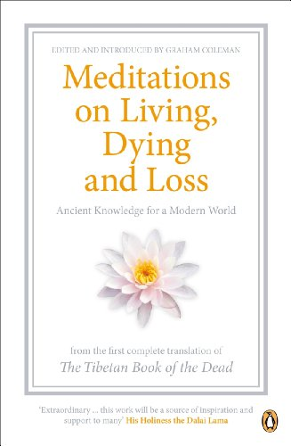 Meditations on Living, Dying and Loss By Graham Coleman