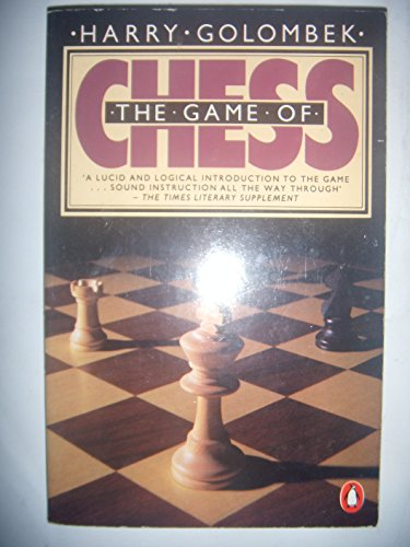 The Game of Chess (Penguin Handbooks) By Harry Golombek