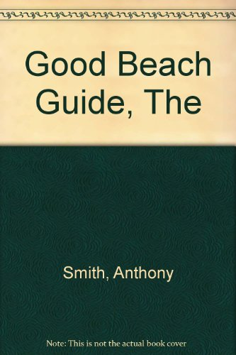The Good Beach Guide By Jill Southern