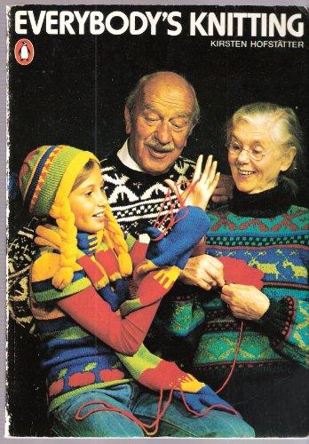 Everybody's Knitting By Kirsten Hofstatter