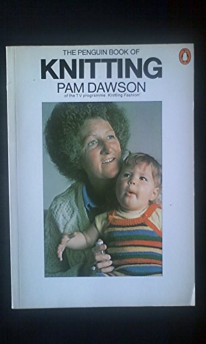 The Penguin Book of Knitting By Pam Dawson