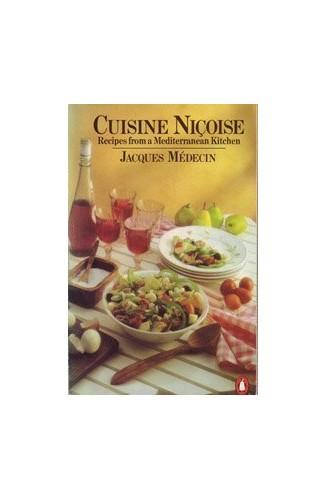 Cuisine Nicoise By Jacques Medecin