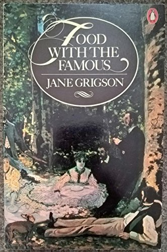 Food with the Famous By Jane Grigson