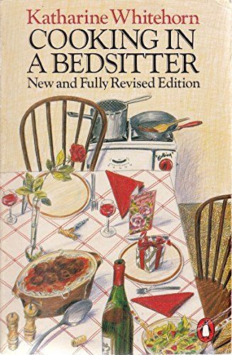Cooking in a Bedsitter By Katharine Whitehorn