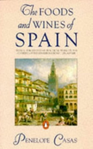 The Foods And Wines of Spain (Country Library) By Penelope Cases