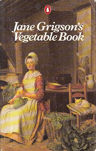 Jane Grigson's Vegetable Book By Jane Grigson