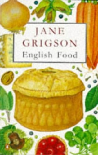 English Food By Jane;  Sophie Grigson Grigson