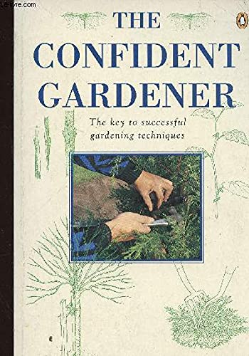 The Confident Gardener By Brian Davis