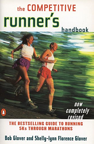 The Competitive Runner's Handbook by Robert Glover