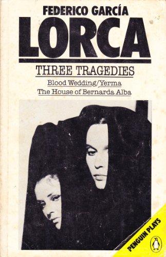 Three Tragedies By Federico Garcia Lorca