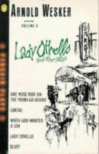 Lady Othello and Other Plays By Arnold Wesker