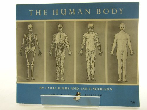 The Human Body By Cyril Bibby