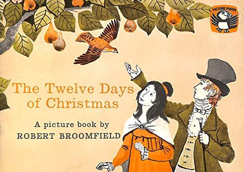 The Twelve Days of Christmas By Robert Broomfield