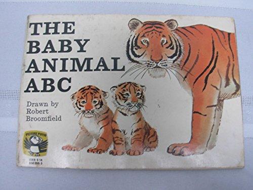 The Baby Animal A.B.C. By Robert Broomfield