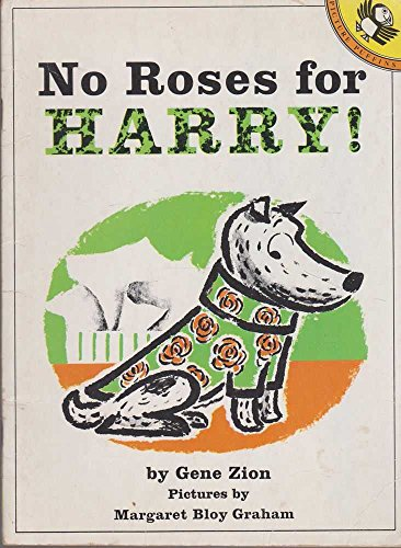 No Roses for Harry By Gene Zion