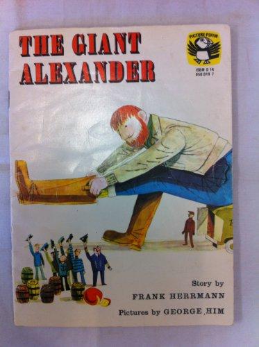 The Giant Alexander By Frank Herrmann