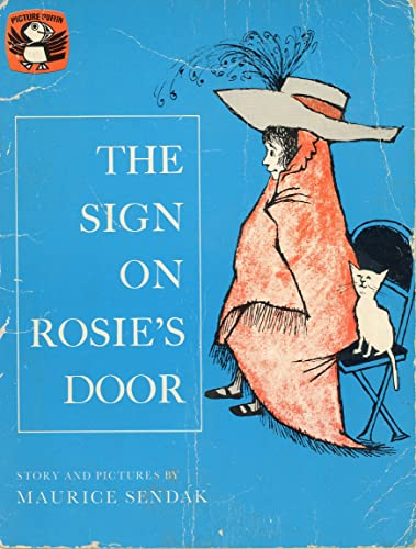 The Sign on Rosie's Door By Maurice Sendak
