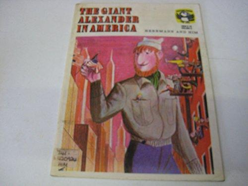 The Giant Alexander in America By Frank Herrmann