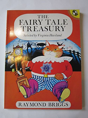 The Fairy Tale Treasury (Young Puffin Books) By Raymond Briggs