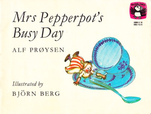 Mrs. Pepperpot's Busy Day By Alf Proysen
