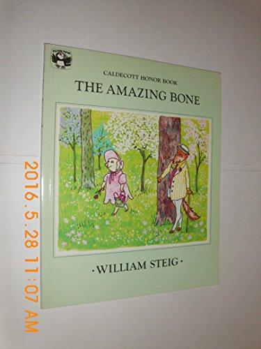 The Amazing Bone By William Steig