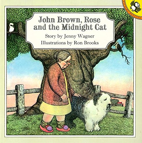 John Brown, Rose & The Midnight Cat By Jenny Wagner
