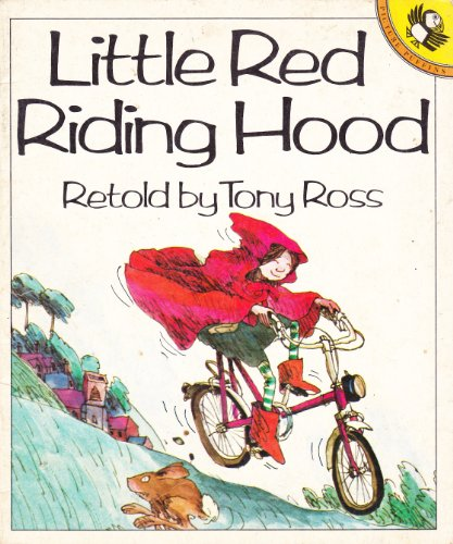 Little Red Riding Hood (Picture Ladybirds) Volume editor Tony Ross