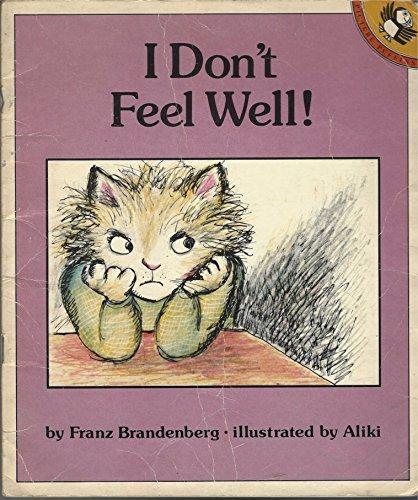 I Don't Feel Well By Franz Brandenberg