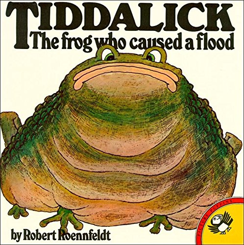 Tiddalick the Frog Who Caused a Flood: An Adaptation of an Aboriginal Dreamtime Legend (Picture Puffin) By Robert Roennfeldt