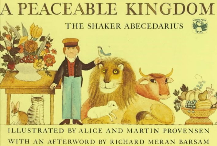 A Peaceable Kingdom By Alice Provensen