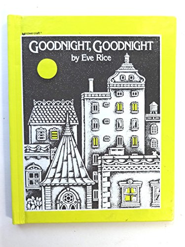 Goodnight, Goodnight By Eve Rice