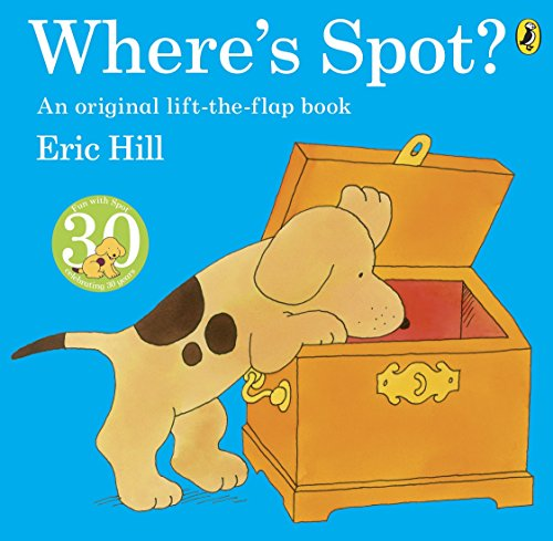 Where's Spot? (Picture Puffin - Lift-the-flap book) By Eric Hill