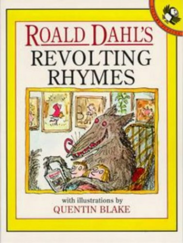 Roald Dahl's Revolting Rhymes (Picture Puffin) By Roald Dahl