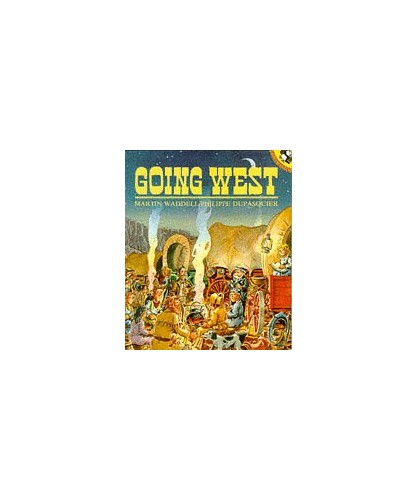 Going West By Martin Waddell