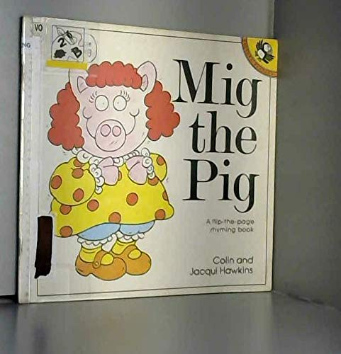 Mig the Pig By Colin Hawkins