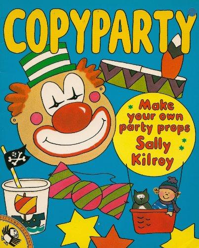 Copyparty By Sally Kilroy