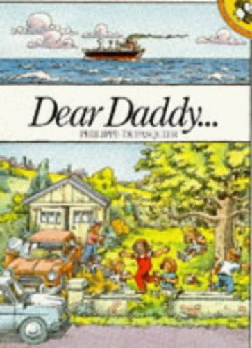 Dear Daddy... (Picture Puffin) By Philippe Dupasquier