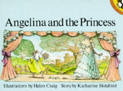 Angelina and the Princess By Katharine Holabird